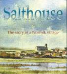 The book 'SALTHOUSE the story of a Norfolk village' published July18 2003